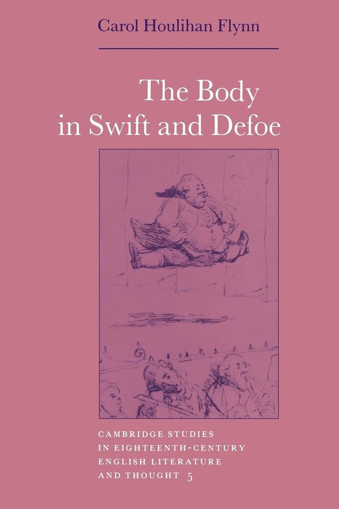 The Body in Swift and Defoe als Buch