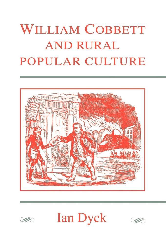 William Cobbett and Rural Popular Culture als Buch