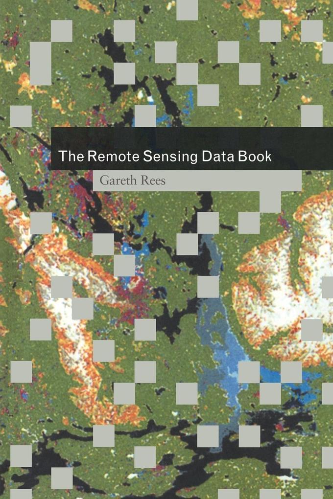 The Remote Sensing Data Book als Buch