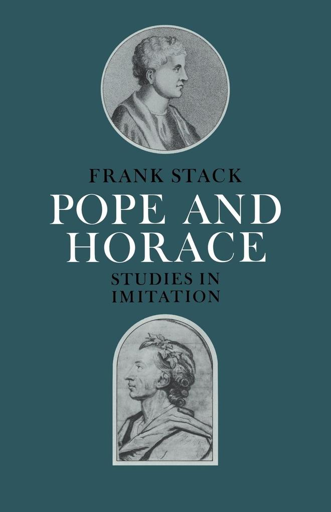 Pope and Horace: Studies in Imitation als Buch
