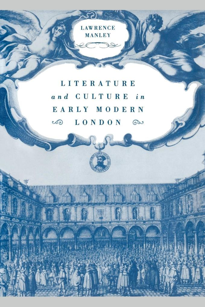 Literature and Culture in Early Modern London als Taschenbuch