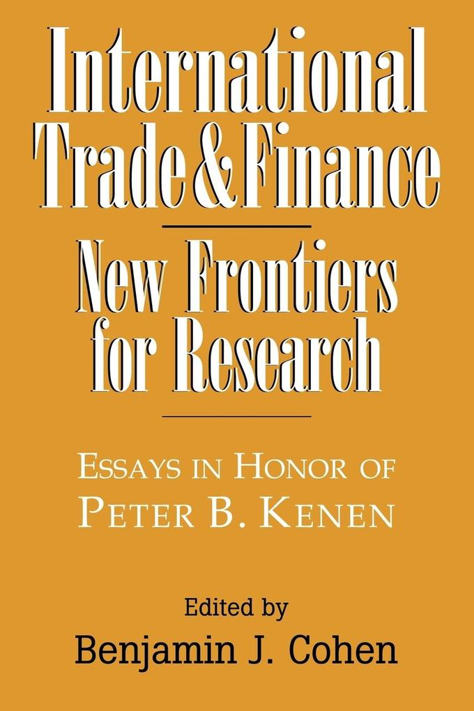 International Trade and Finance: New Frontiers for Research als Taschenbuch