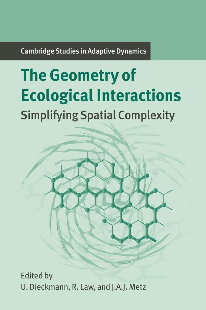 The Geometry of Ecological Interactions: Simplifying Spatial Complexity als Buch