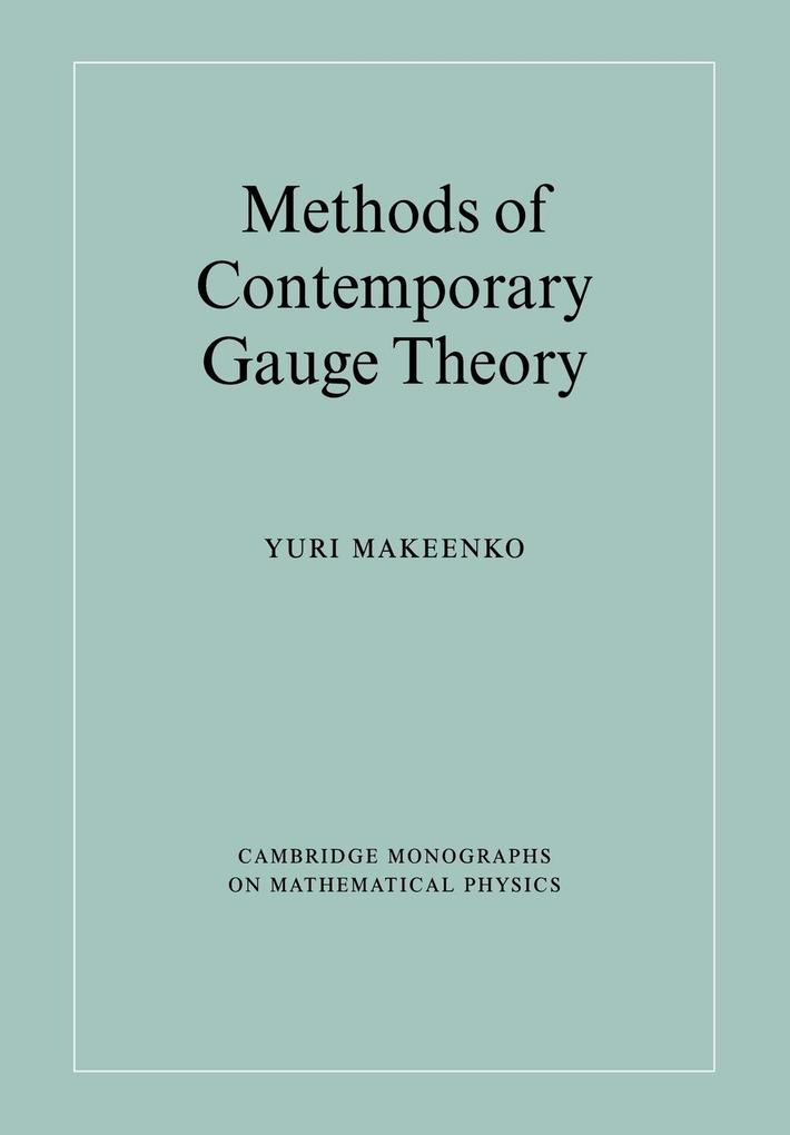 Methods of Contemporary Gauge Theory als Buch