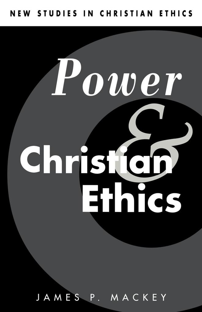 Power and Christian Ethics als Taschenbuch