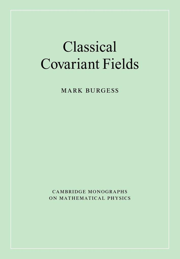 Classical Covariant Fields als Buch