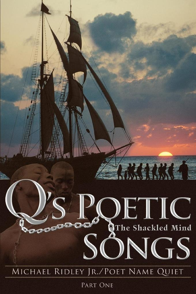Q's Poetic Songs: The Shackled Mind als Taschenbuch