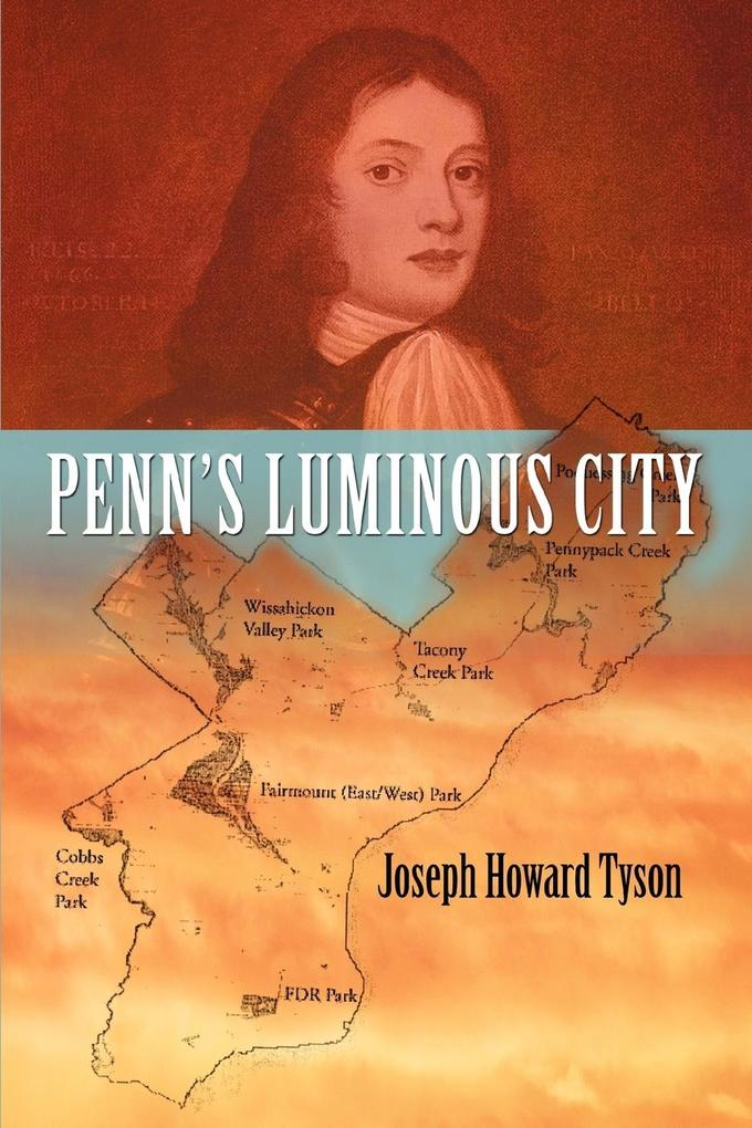 Penn's Luminous City als Taschenbuch