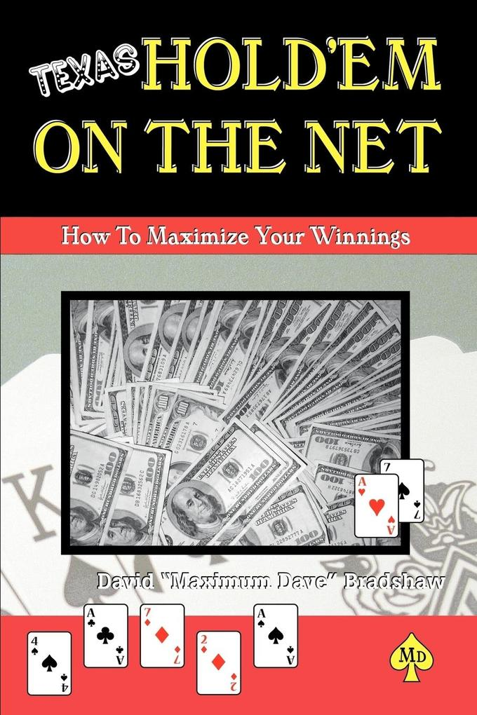 Texas Hold'em on the Net: How to Maximize Your Winnings als Taschenbuch