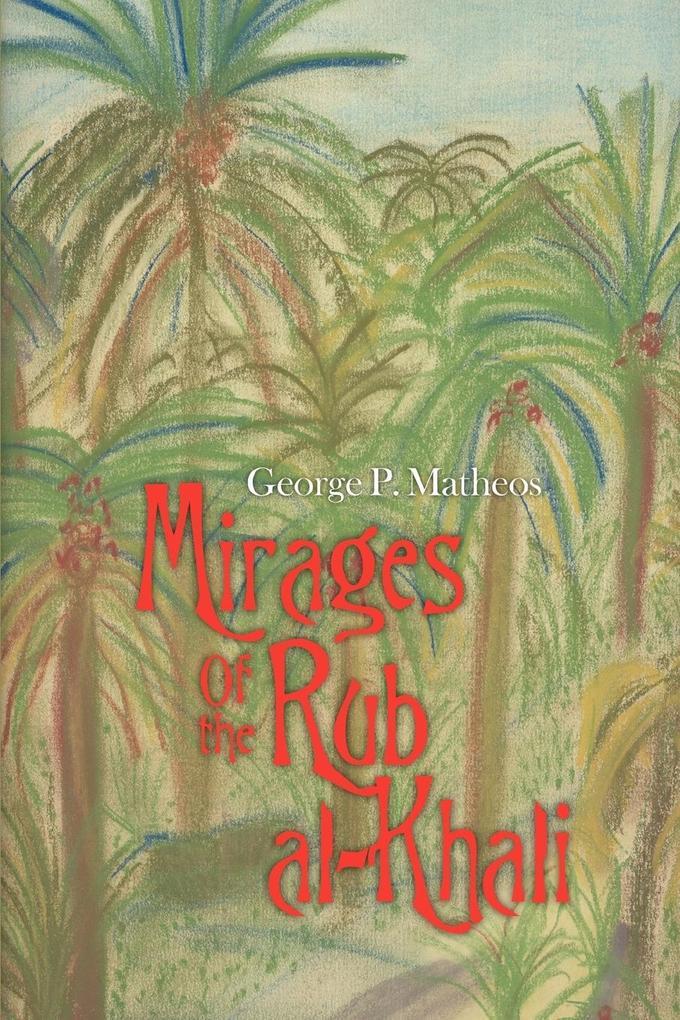 Mirages of the Rub Al-Khali als Buch