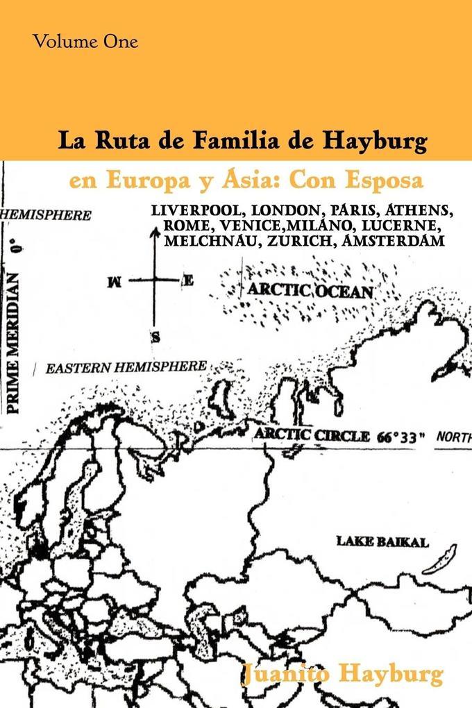 La Ruta de Familia de Hayburg en Europa y Asia als Taschenbuch