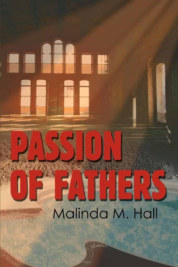 Passion of Fathers als Buch
