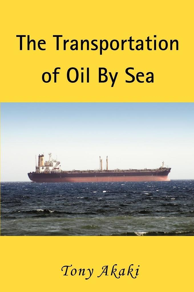 The Transportation of Oil by Sea als Taschenbuch