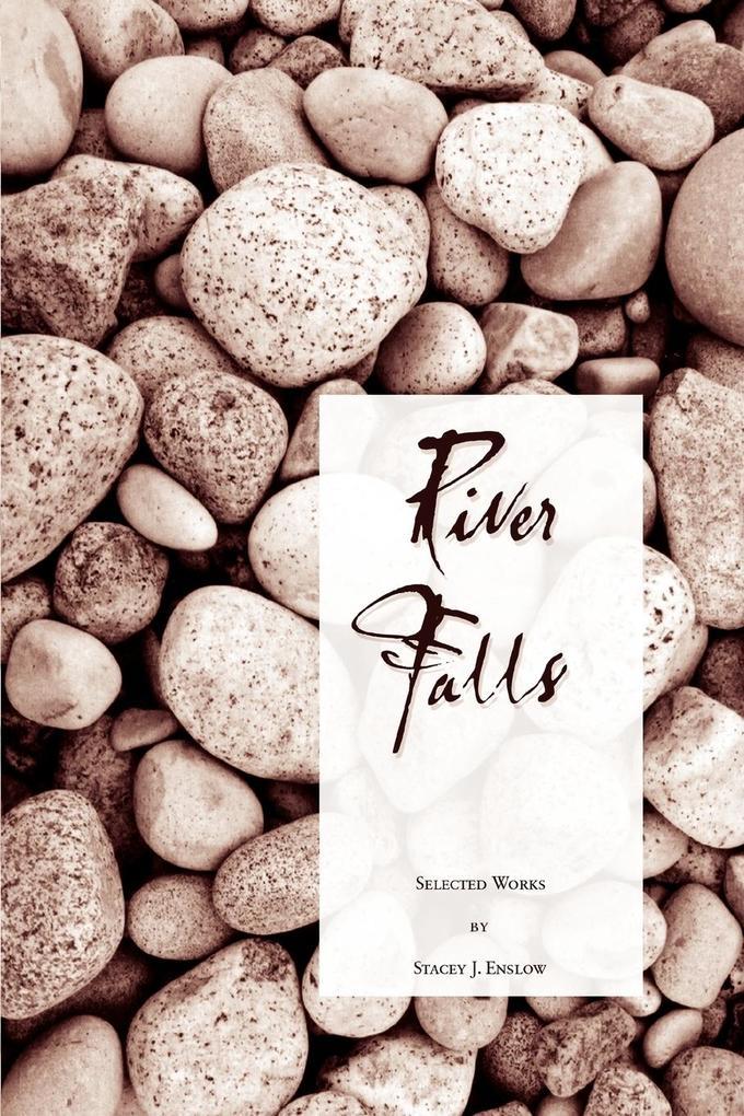 River Falls: Selected Works als Taschenbuch
