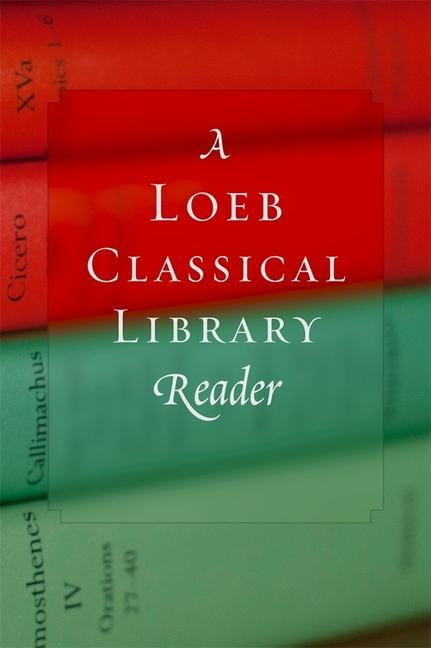 A Loeb Classical Library Reader als Buch