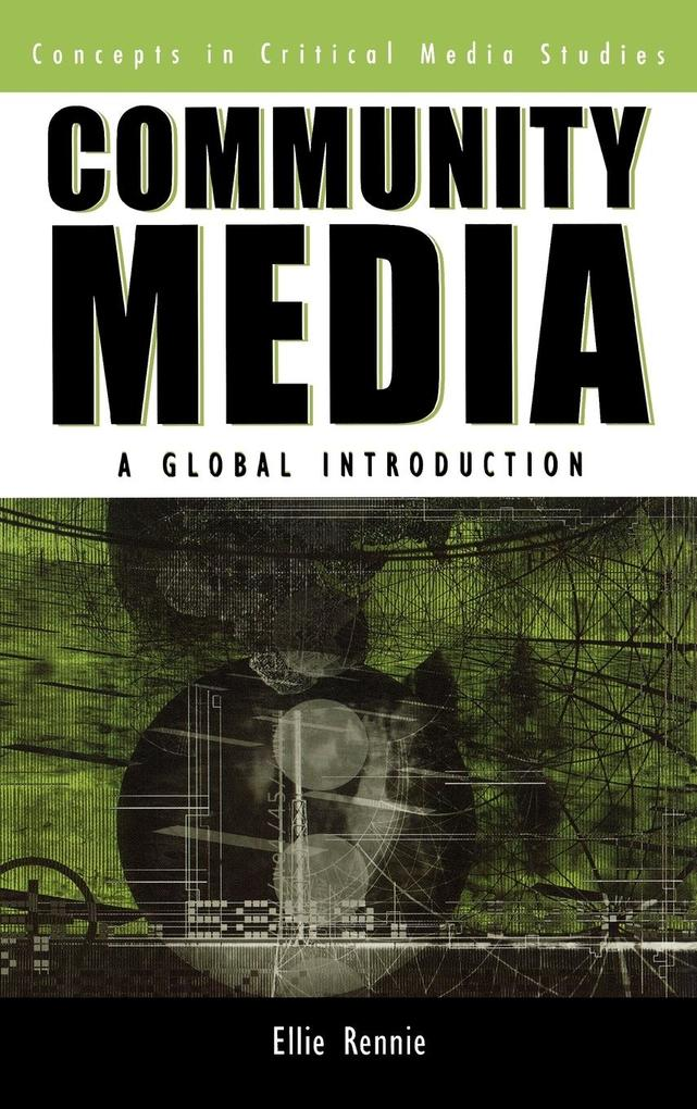 Community Media: A Global Introduction als Buch