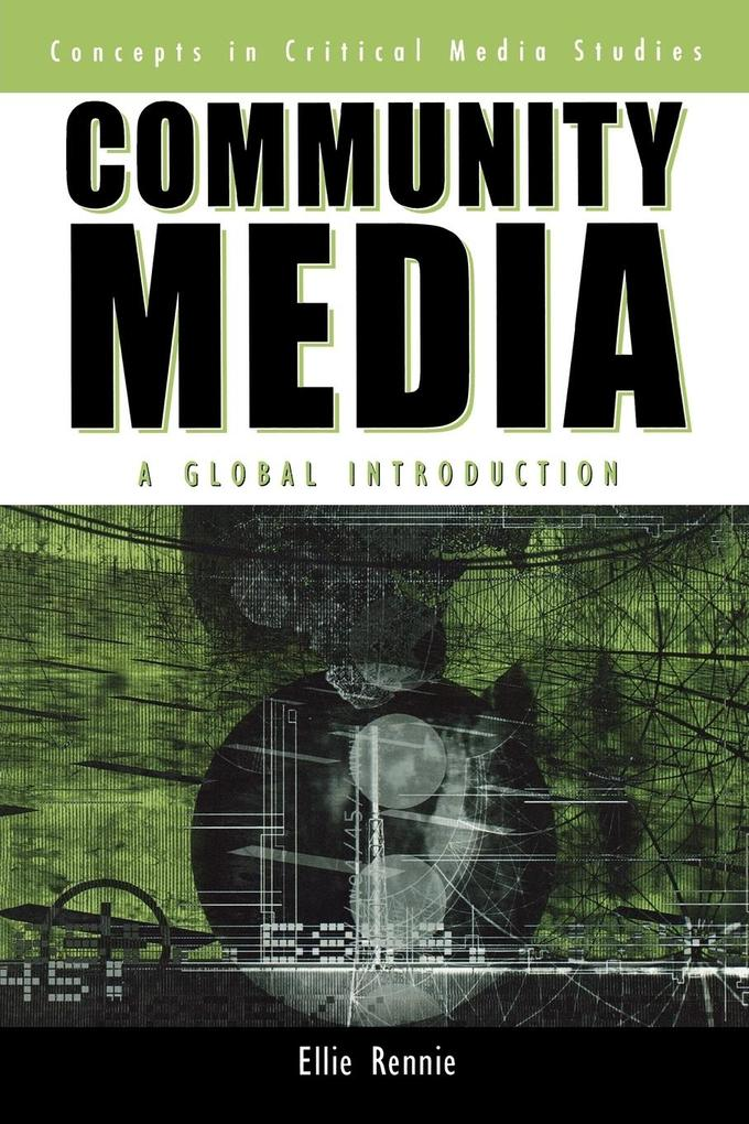 Community Media: A Global Introduction als Taschenbuch