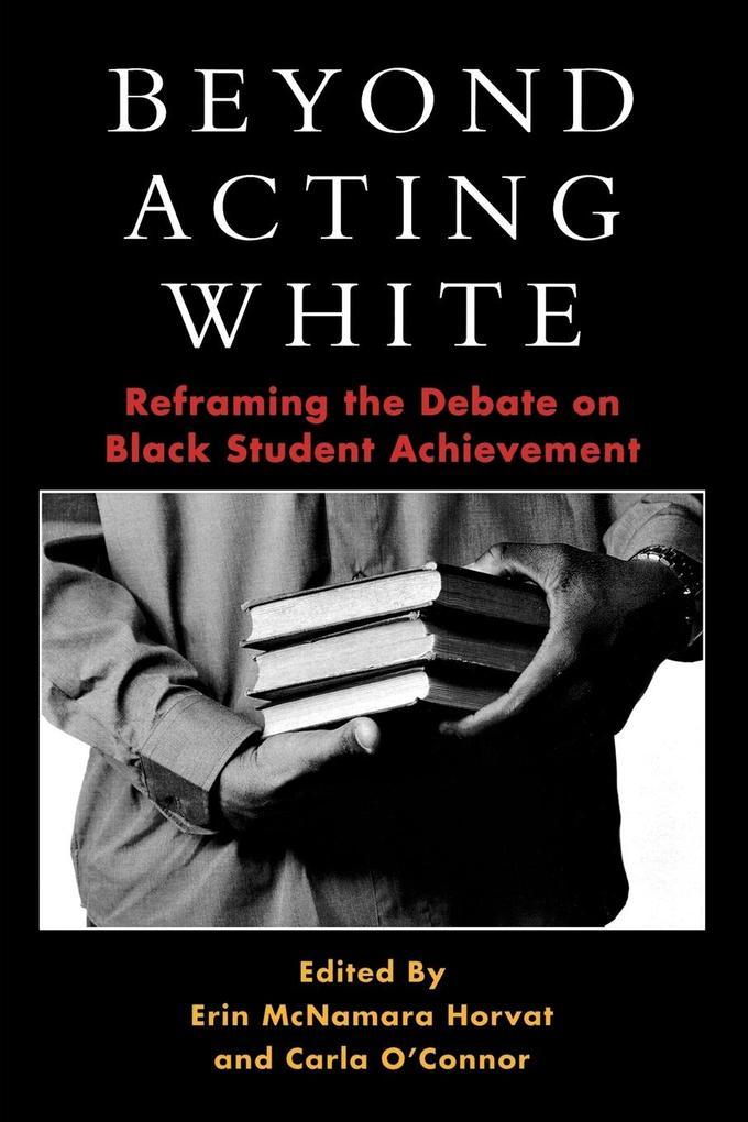 Beyond Acting White als Taschenbuch