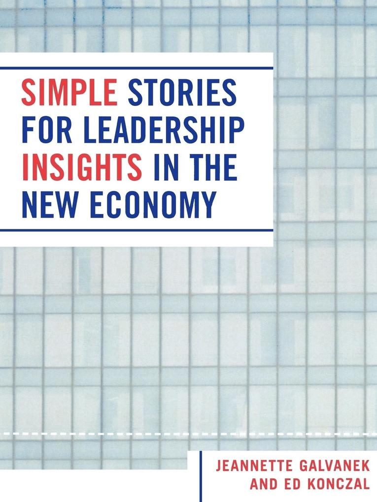 Simple Stories for Leadership Insights in the New Economy als Taschenbuch