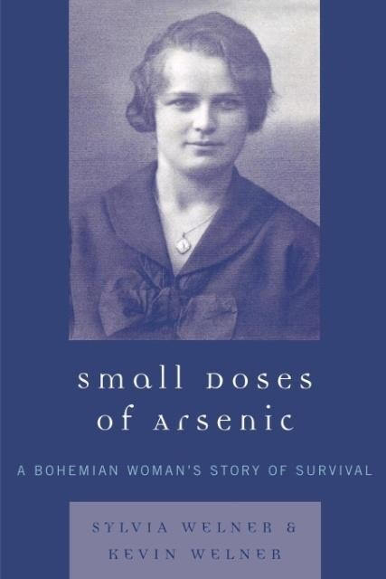 Small Doses of Arsenic: A Bohemian Woman's Story of Survival als Taschenbuch
