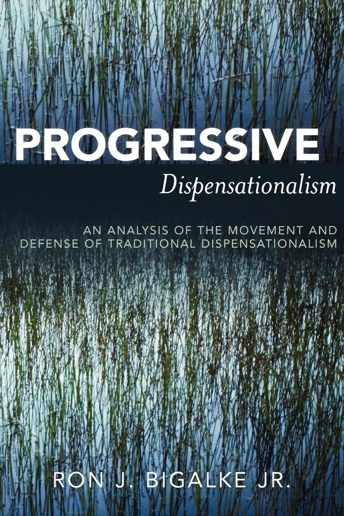 Progressive Dispensationalism als Taschenbuch