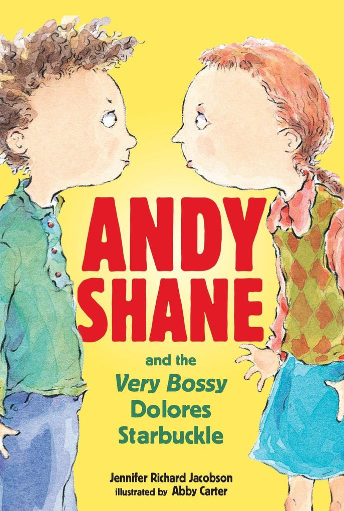 Andy Shane and the Very Bossy Dolores Starbuckle als Taschenbuch