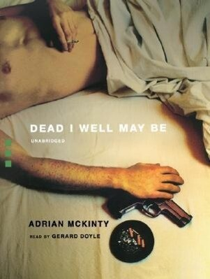 Dead I Well May Be als Hörbuch