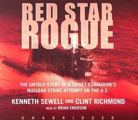 Red Star Rogue: The Untold Story of a Soviet Submarine's Nuclear Strike Attempt on the US als Hörbuch