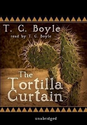 The Tortilla Curtain als Hörbuch