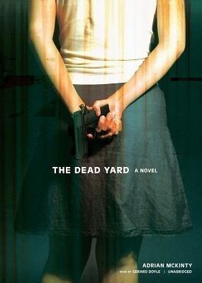 The Dead Yard als Hörbuch