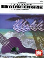 Mel Bay Presents Understanding Ukulele Chords als Taschenbuch
