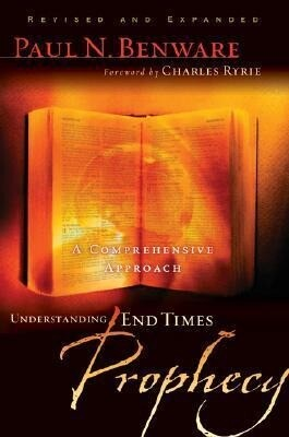 Understanding End Times Prophecy: A Comprehensive Approach als Taschenbuch
