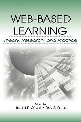 Web-Based Learning: Theory, Research, and Practice als Buch