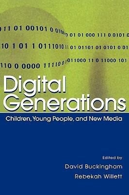 Digital Generations: Children, Young People, and the New Media als Buch