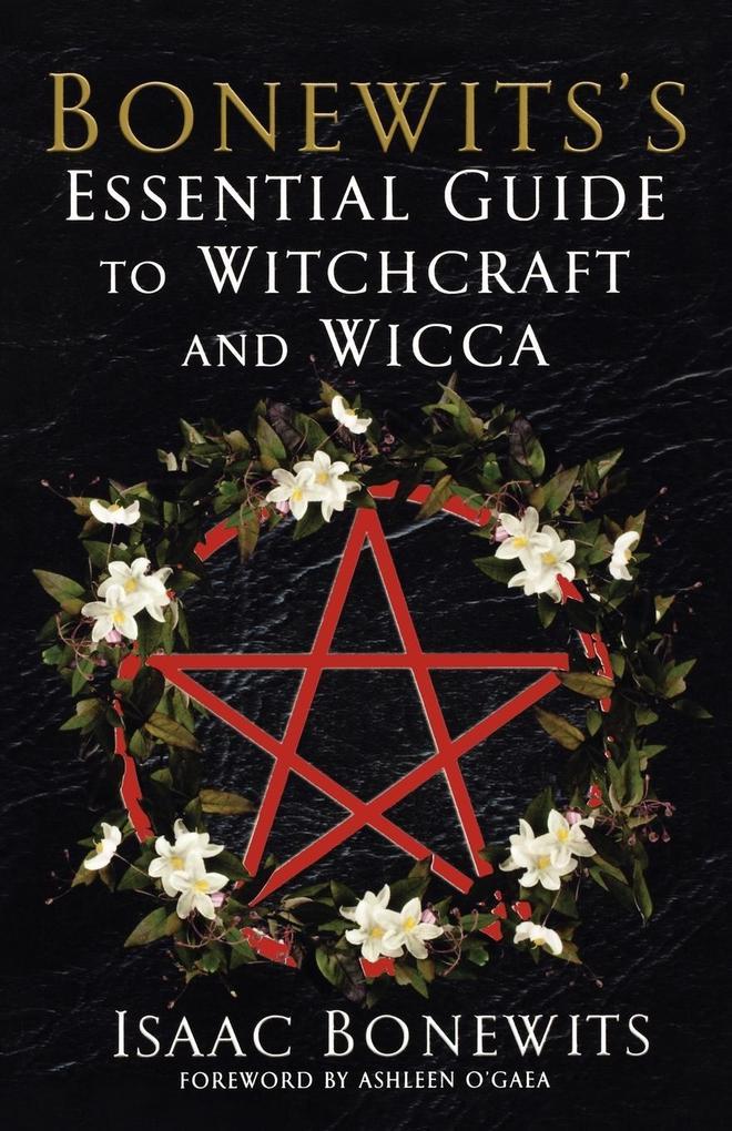 Bonewits's Essential Guide to Witchcraft and Wicca als Taschenbuch