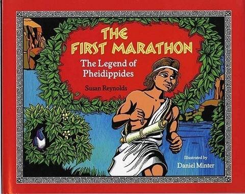 The First Marathon: The Legend of Pheidippides als Buch