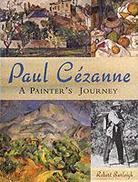 Paul Cezanne: A Painter's Journey als Buch
