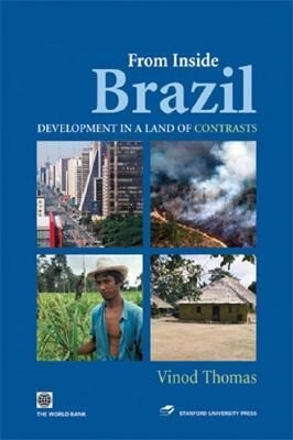 From Inside Brazil: Development in the Land of Contrasts als Taschenbuch
