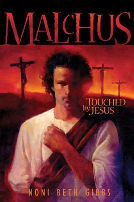 Malchus: Touched by Jesus als Taschenbuch
