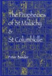 The Prophecies of St. Malachy and St. Columbkille als Taschenbuch