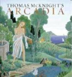 Thomas McKnight's Arcadia als Buch