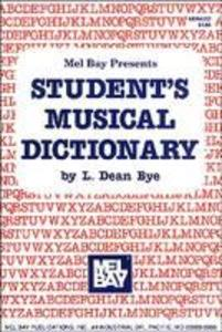 Mel Bay Presents Student's Musical Dictionary als Taschenbuch