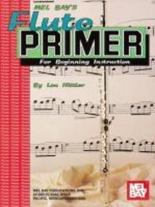 Mel Bay's Flute Primer als Taschenbuch