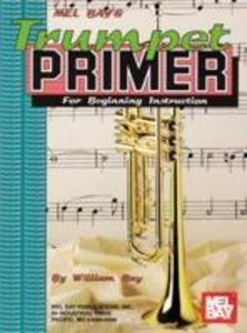 Mel Bay's Trumpet Primer als Taschenbuch