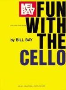 Mel Bay's Fun with the Cello als Taschenbuch