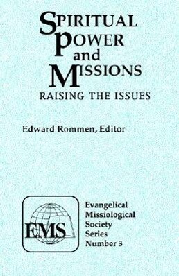 Spiritual Power and Missions (EMS 3)*: Raising the Issues als Taschenbuch