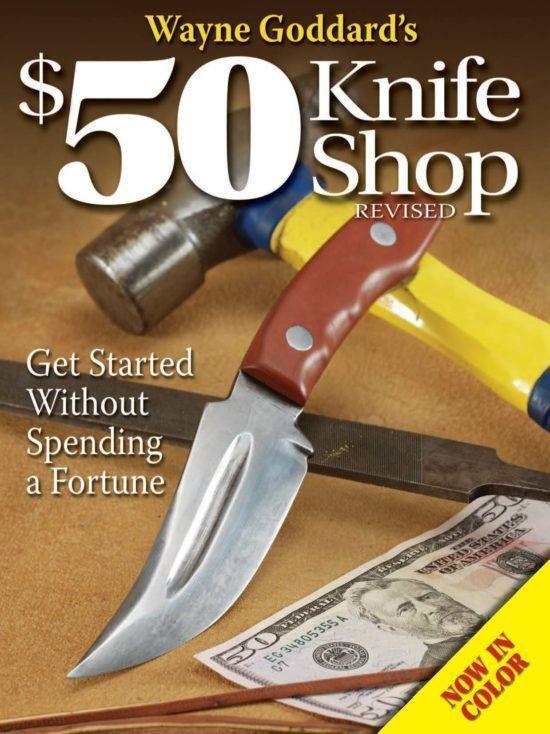 Wayne Goddard's $50 Knife Shop, Revised als Taschenbuch