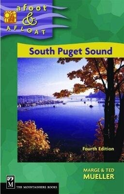 Afoot & Afloat South Puget Sound: And Hood Canal als Taschenbuch