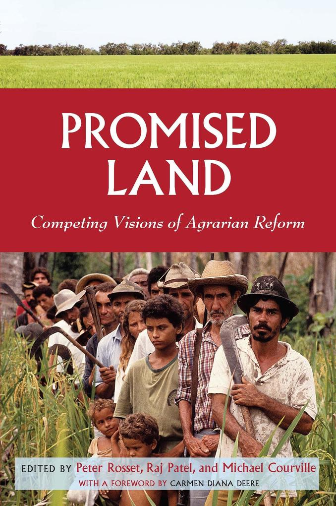 Promised Land: Competing Visions of Agrarian Reform als Taschenbuch