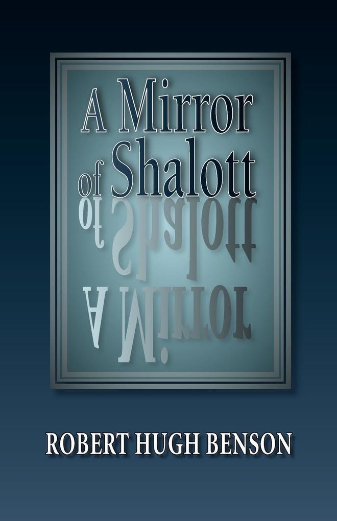 A Mirror of Shalott als Taschenbuch